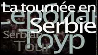 Serbian tour (Au pays des en Serbie)