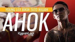 Proses Young Lex Bikin Tato Wajah Pak Ahok - Eksklusif