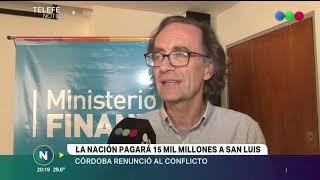 LA NACION PAGARA 15 MIL MILLONES A SAN LUIS