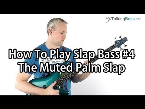 How To Play Slap Bass #4 The Muted Palm Slap (like Mark King or Les Claypool)