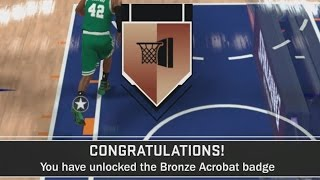 How To Get Acrobat, Relentless Finisher, & Tear Dropper- NBA 2K17 Badge Guide