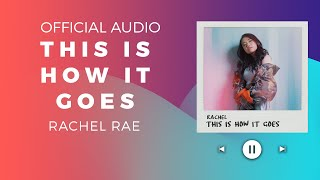 Rachel - This Is How It Goes (Official Audio)