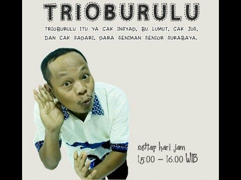 Trio Burulu - Inyong Tegal Ngangur Bae Lah