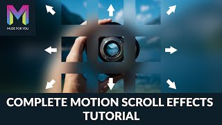 Complete Motion Scroll Effects Tutorial for Adobe Muse | Adobe Muse CC | Muse For You