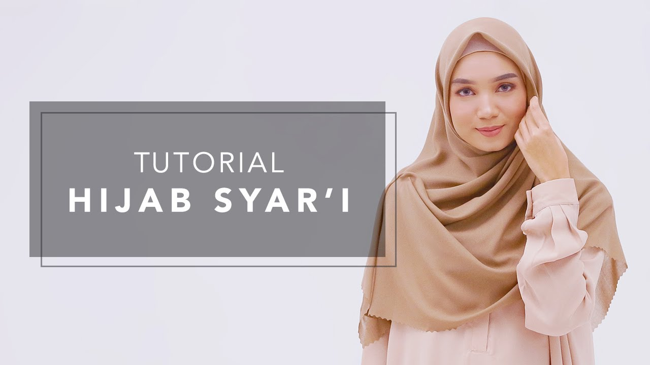 Tutorial Hijab Syar I Youtube