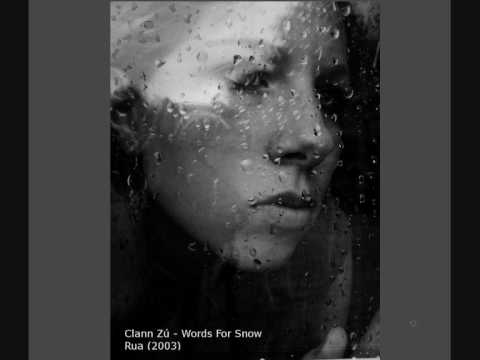 Clann Zú - Words For Snow