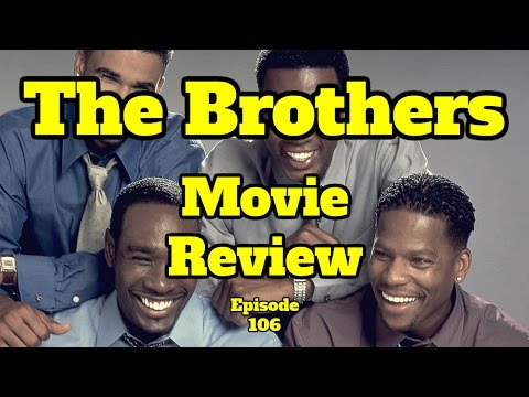 The Brothers - Movie Review - Episode 106