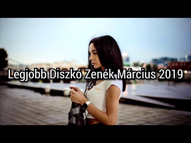 Legjobb Diszkó Zenék Március 201