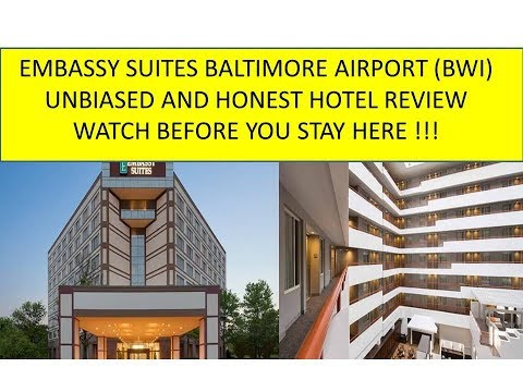 Embassy Suites Baltimore Airport, Honest Review. Watch Before Staying Here!