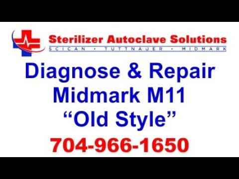 Diagnose and Repair Midmark M11