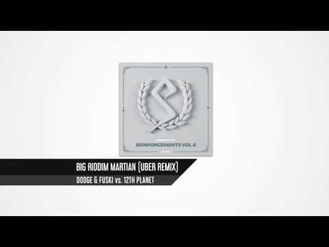 Dodge & Fuski vs 12th Planet - Big Riddim Martian (Uber Remix)