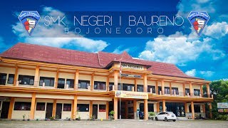 PROFIL SMK NEGERI 1 BAURENO (Official Video)