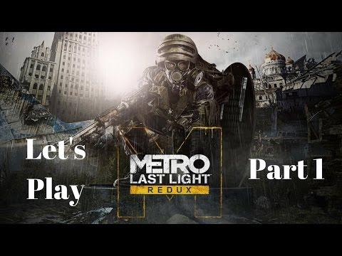 Metro: Last Light Part 1 - The last dark one