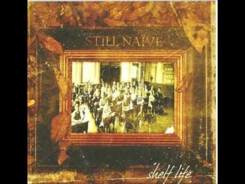 Still Naive - Shelf Life (Full Album)