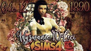 ⌛ Te najgorsze święta...⌛ #12 - The Sims 4 WYZWANIE DZIESIĘCIOLECI 1890 r. | Mrs. Scarlett