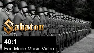 SABATON - 40:1 (Official Fan Made Video)