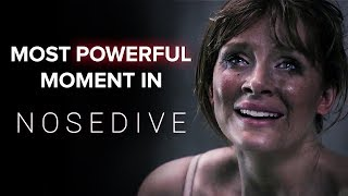 Most Powerful Moment In Black Mirror: Nosedive
