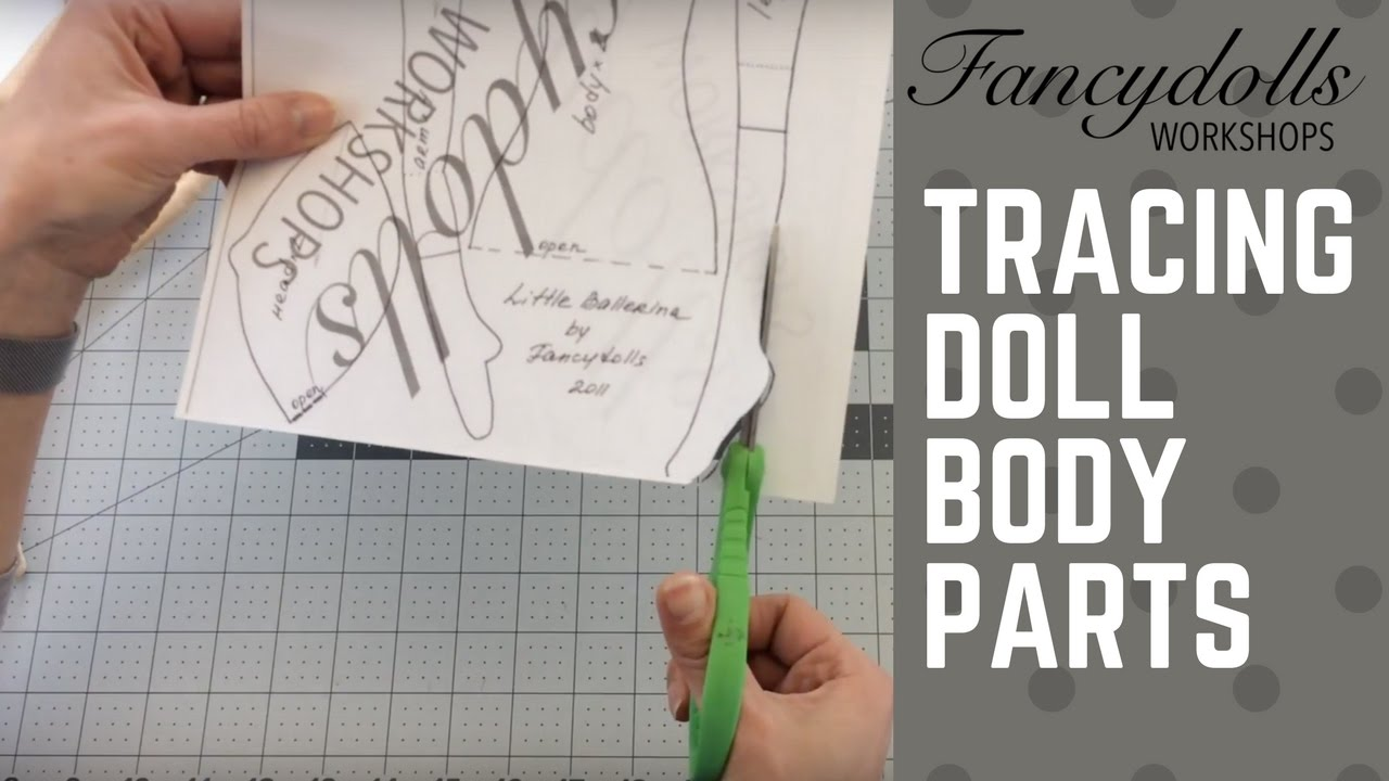 FANCYDOLLS Workshops: Tracing Doll Body Parts / Выкраиваем части тела куклы