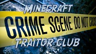 Minecraft: TRAITOR CLUB