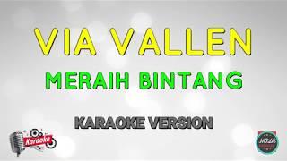 Karaoke Via Vallen - Meraih Bintang | Lagu Pop Indonesia Instrumen Dengan Lirik Tanpa Vokal