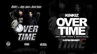 Kinkiz - Over Time Ft. Baby Jokes & David Salas (Official Audio)