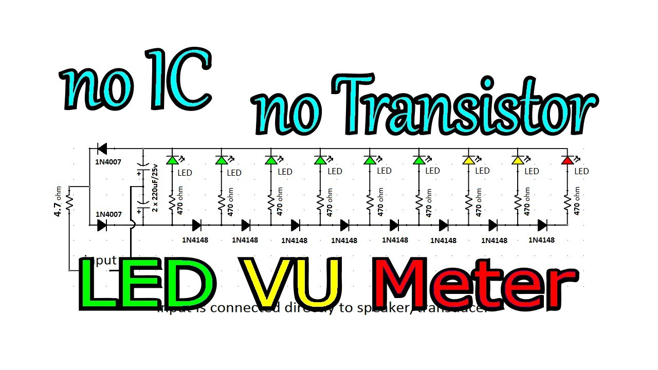 Circuit Diagram No Transistor No Ic Led Vu Meter Do It Yourself At Home With Me
