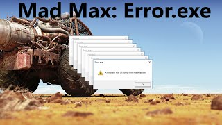 [YTP] Mad Max: Error.exe