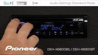 How To - DEH-X6900BT - Audio Settings Standard Mode