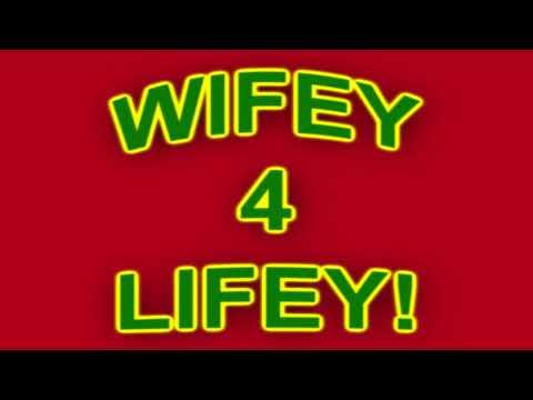 I wanna be your wifey 4 lifey