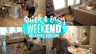 CLEAN WITH ME 2018 // QUICK & EASY WEEKEND CLEANING ROUTINE // CLEANING MOTIVATION