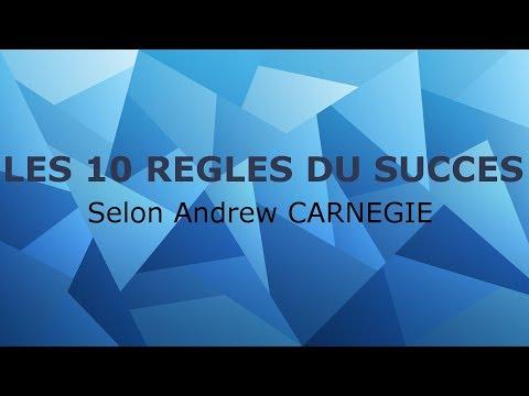 10 régles du SUCCES selon Andrew CARNEGIE