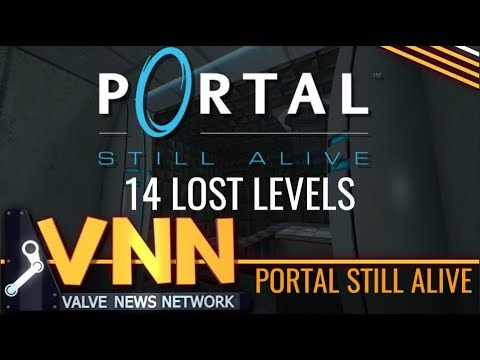 History Of Portal: Still Alive - VNN Exclusive