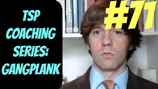 (S4 Gangplank) TSP Coaching Series #71 -- How to Carry in Solo Queue -- League of Legends