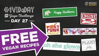 Top 7 Free Vegan Recipe Sources    #1VIDaDAY + YOGA: DAY 27