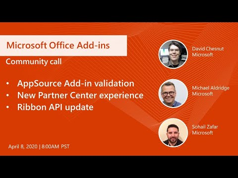 Microsoft Office Add-ins Community Call-April 2020