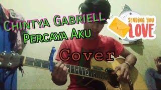 Chintya Gabriell Percaya Aku (Cover)