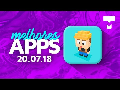 Melhores Apps da Semana para Android e iOS (20/07/2018) - TecMundo