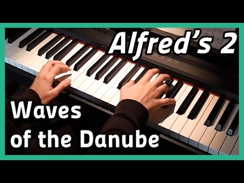♪ Waves of the Danube ♪ | Piano | Alfred