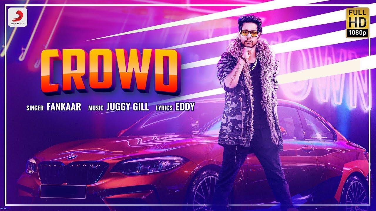 Fankaar - Crowd   Juggy Gill   Hit Punjabi Song 2020