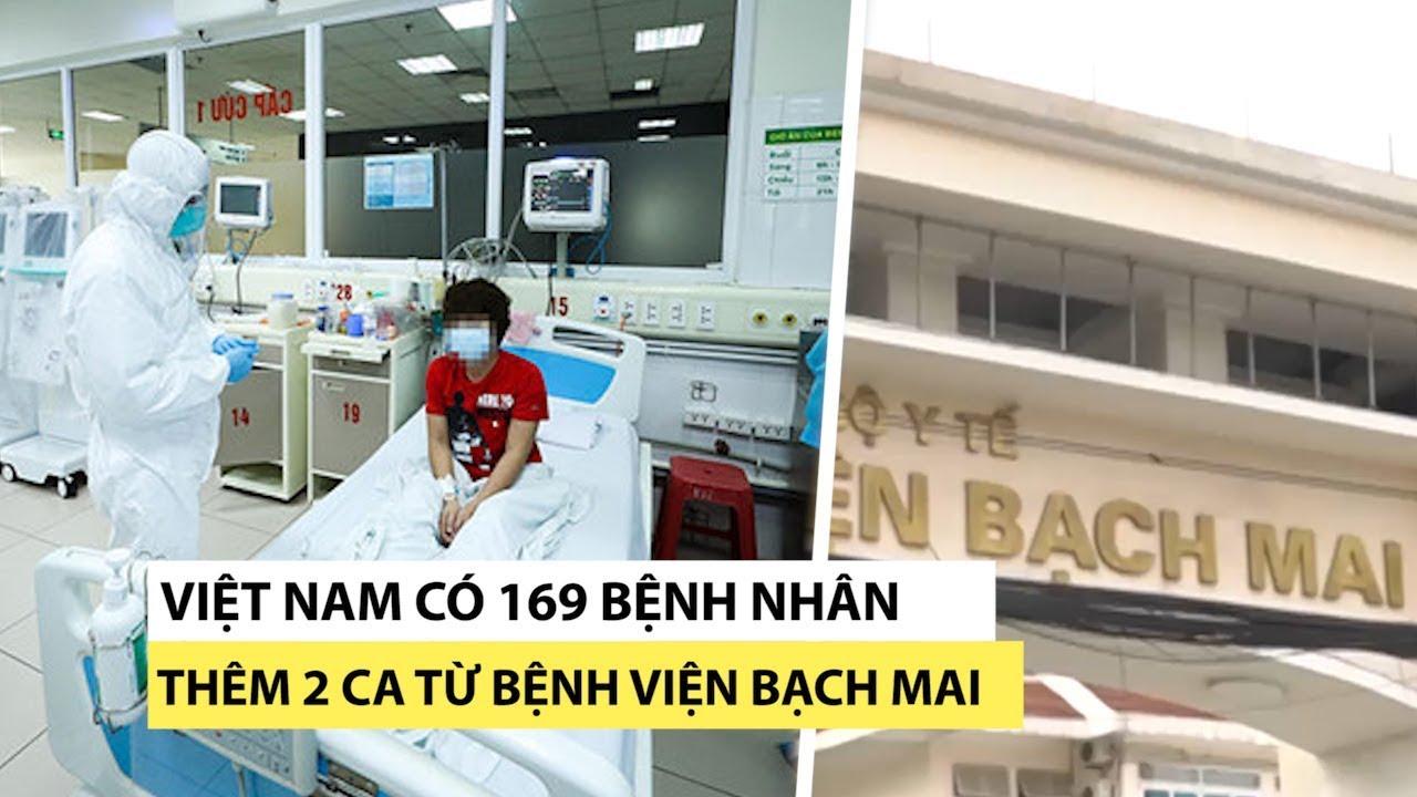 Công bố ca 164 đến 169 nhiễm virus corona, bệnh viện Bạch Mai thêm 2 bệnh nhân