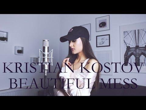 Kristian Kostov - Beautiful Mess (Oliviya Nicole Cover)