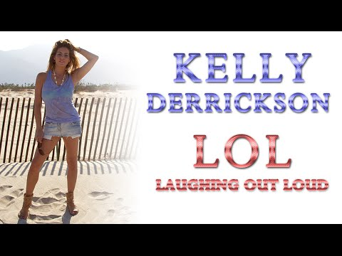 Kelly Derrickson - LOL Laughing Out Loud (Free MP3 Download)