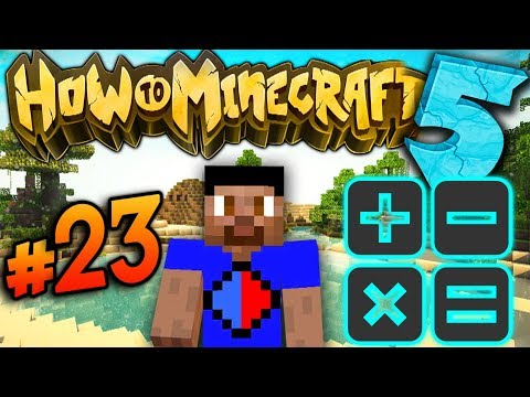 QUICK MATH! - How To Minecraft S5 #23