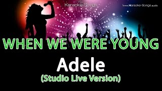 Adele 'When We Were Young' Instrumental Karaoke Version with vocals and lyrics