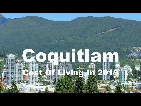 Cost Of Living In Coquitlam, Canada In 2019, Rank 182nd In The World