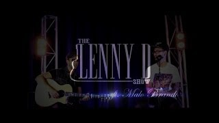 Chris Brown - Don't Wake Me Up (Acoustic Cover)   The Lenny D Show ft. Malo Brando