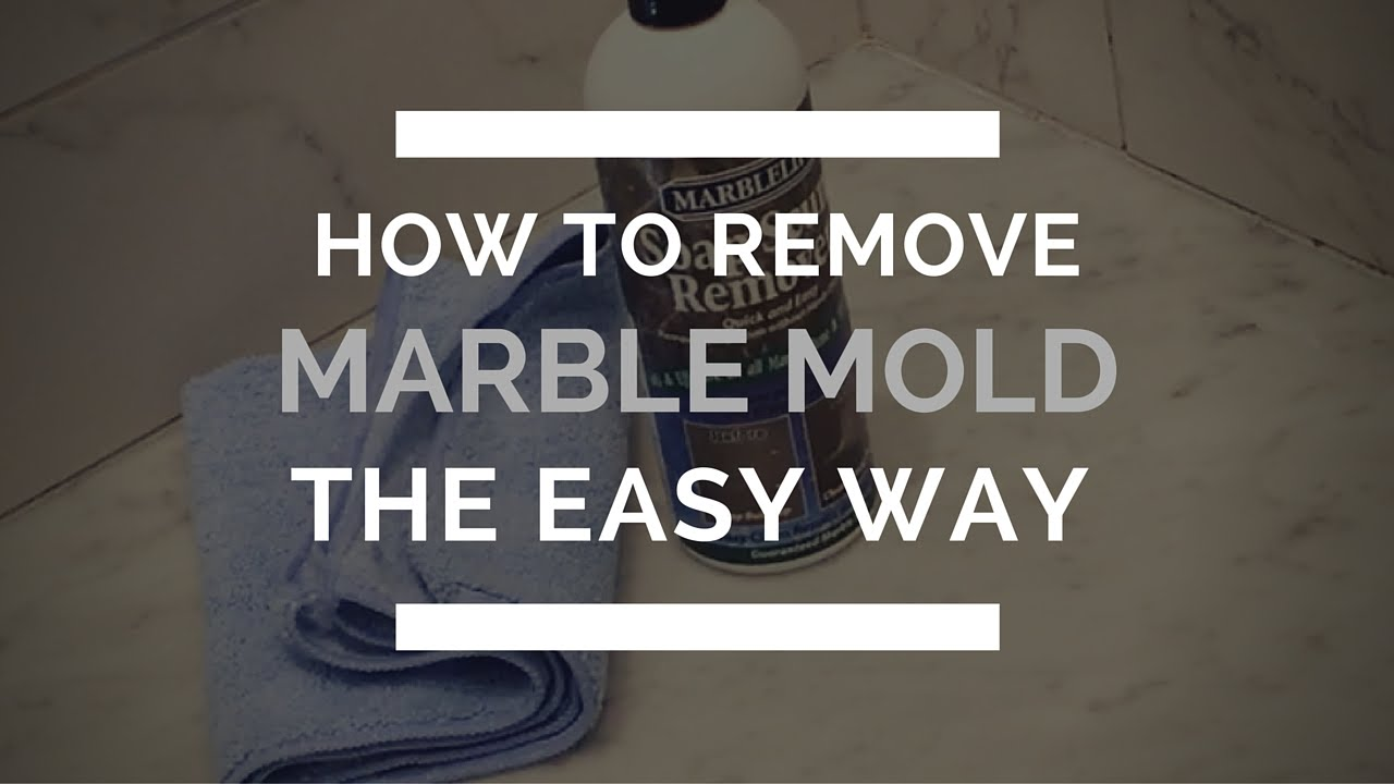 how to remove marble mold from marble shower