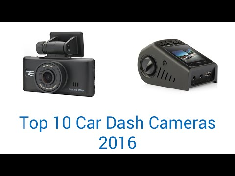 10 Best Car Dash Cameras 2016
