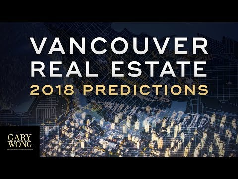 Vancouver Real Estate 2018 Predictions | Money Secrets Ep. 10