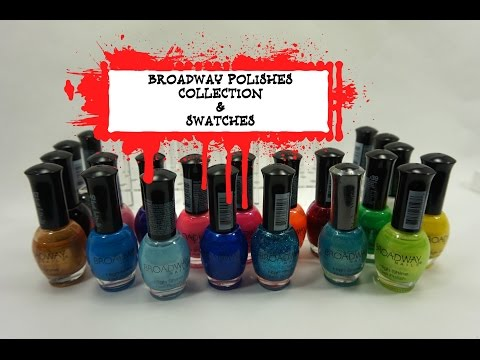 BROADWAY POLISHES COLLECTION & SWATCHES